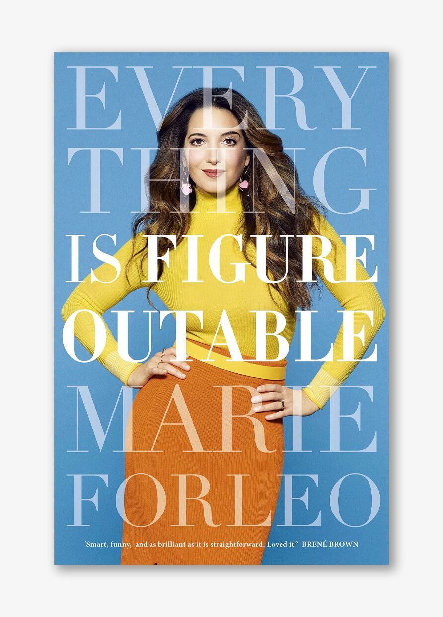Everything Is Figureoutable by Maria Forleo
